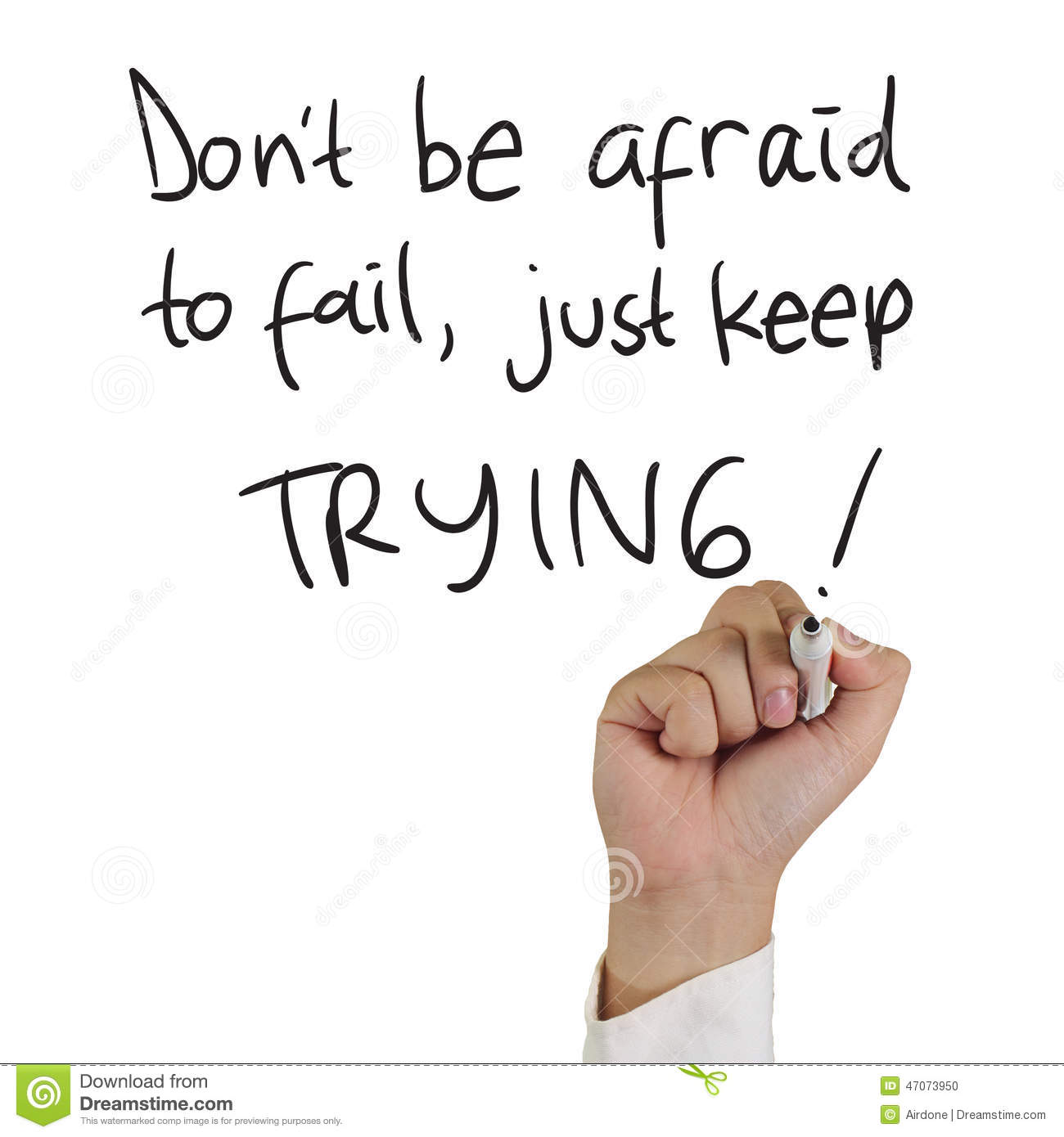 Image of a hand holding marker and write don't be afraid to fail just ...Quotes About Strength In Hard Times