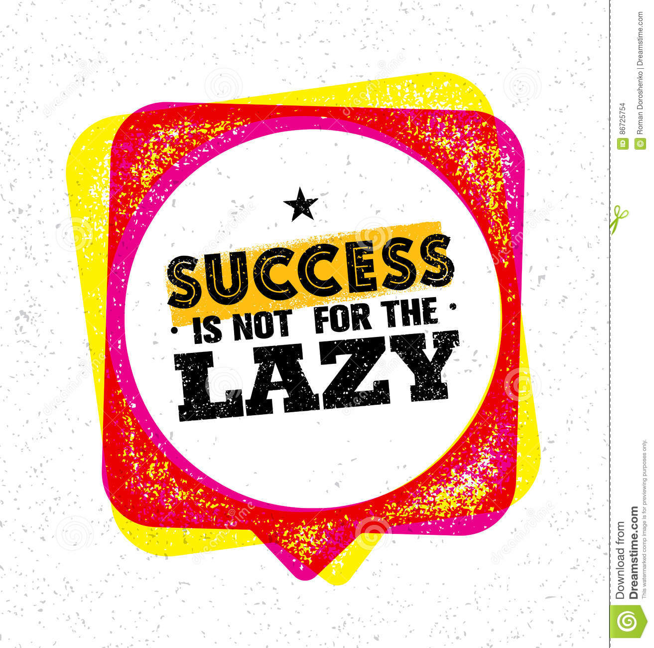 success is not for the lazy inspiring creative motivation quote