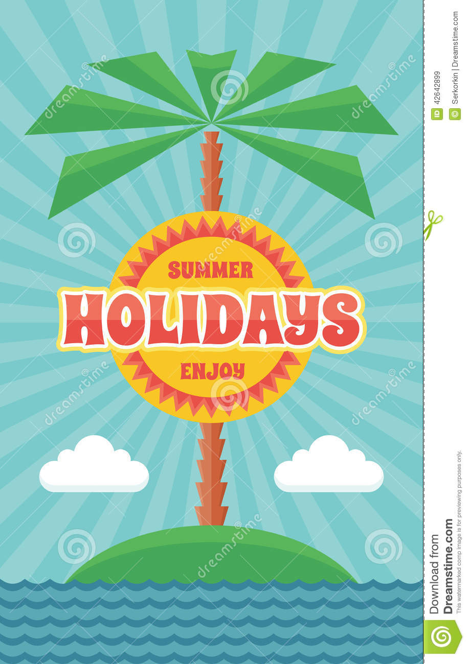 Summer Holiday Vintage Retro Vector Poster In Flat
