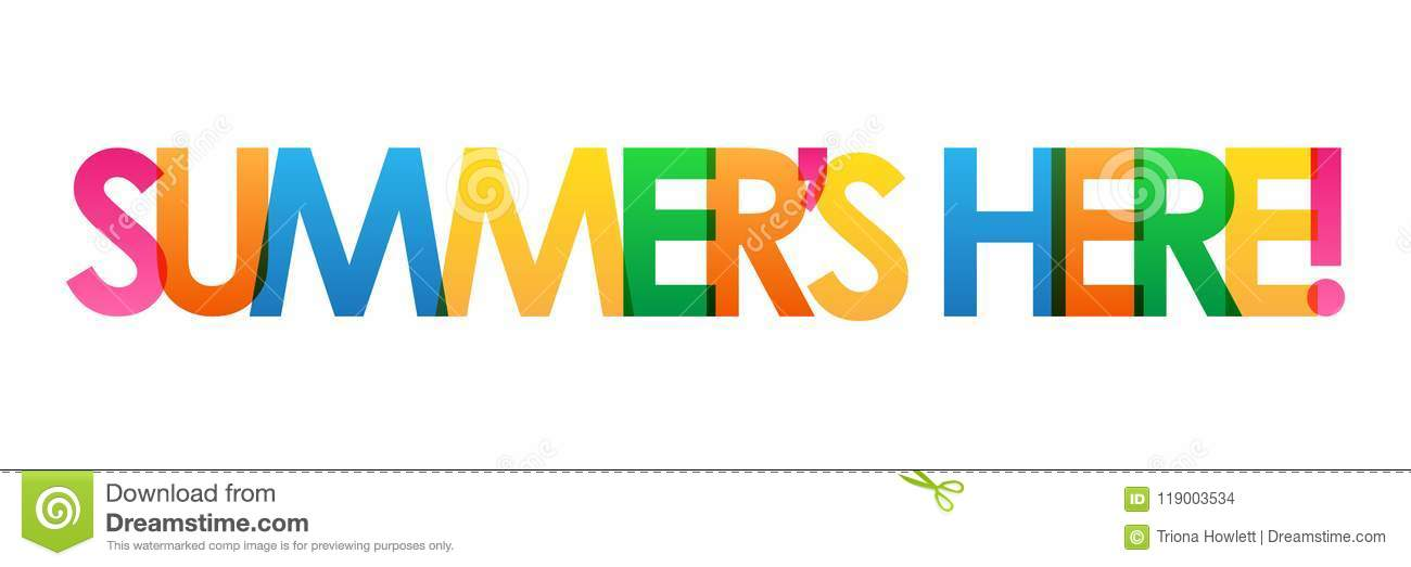 SUMMER`S HERE! Colorful Overlapping Letters Vector Banner ...