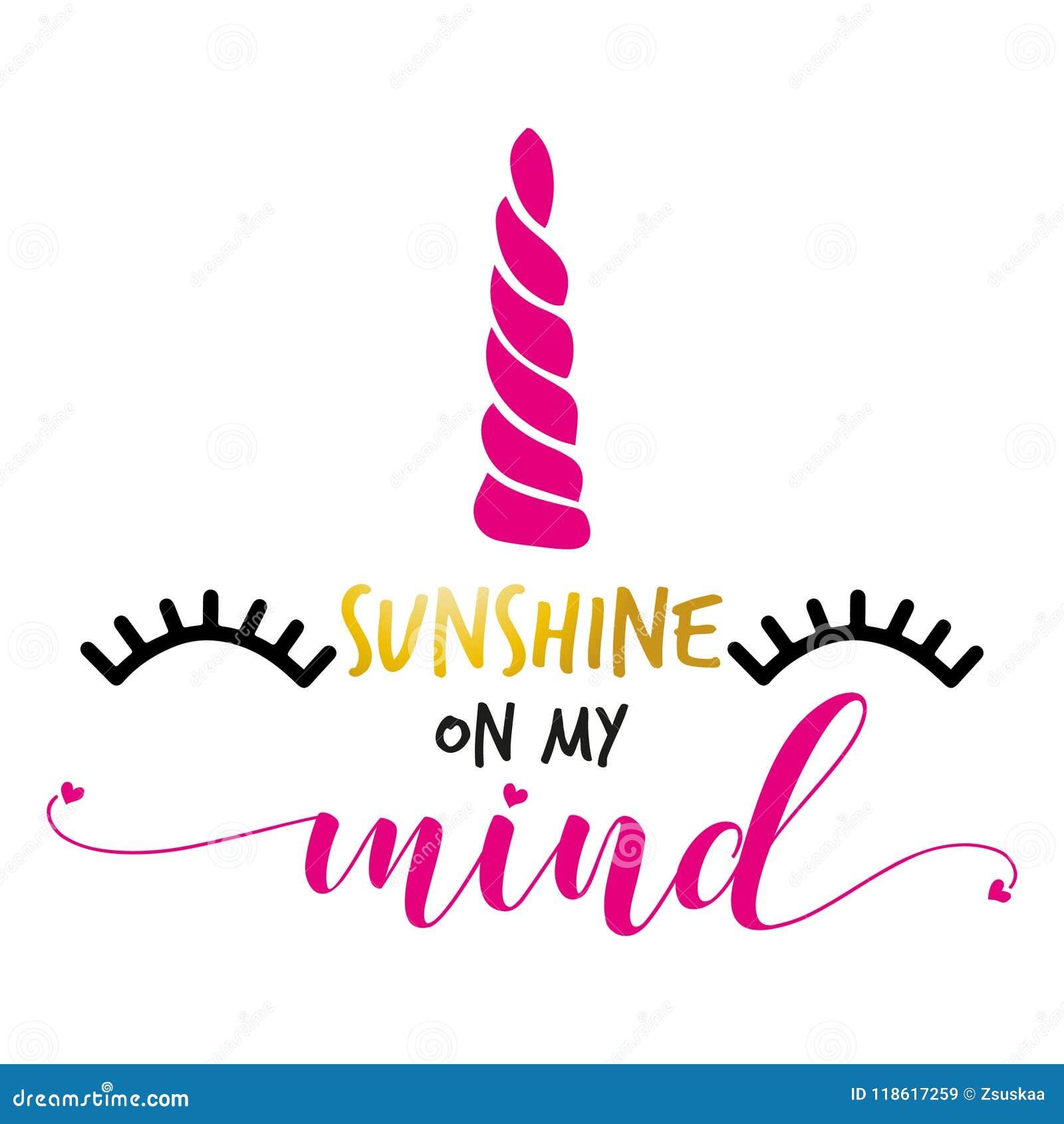 Sunshine On My Mind   Funny Unicorn Text Stock Vector