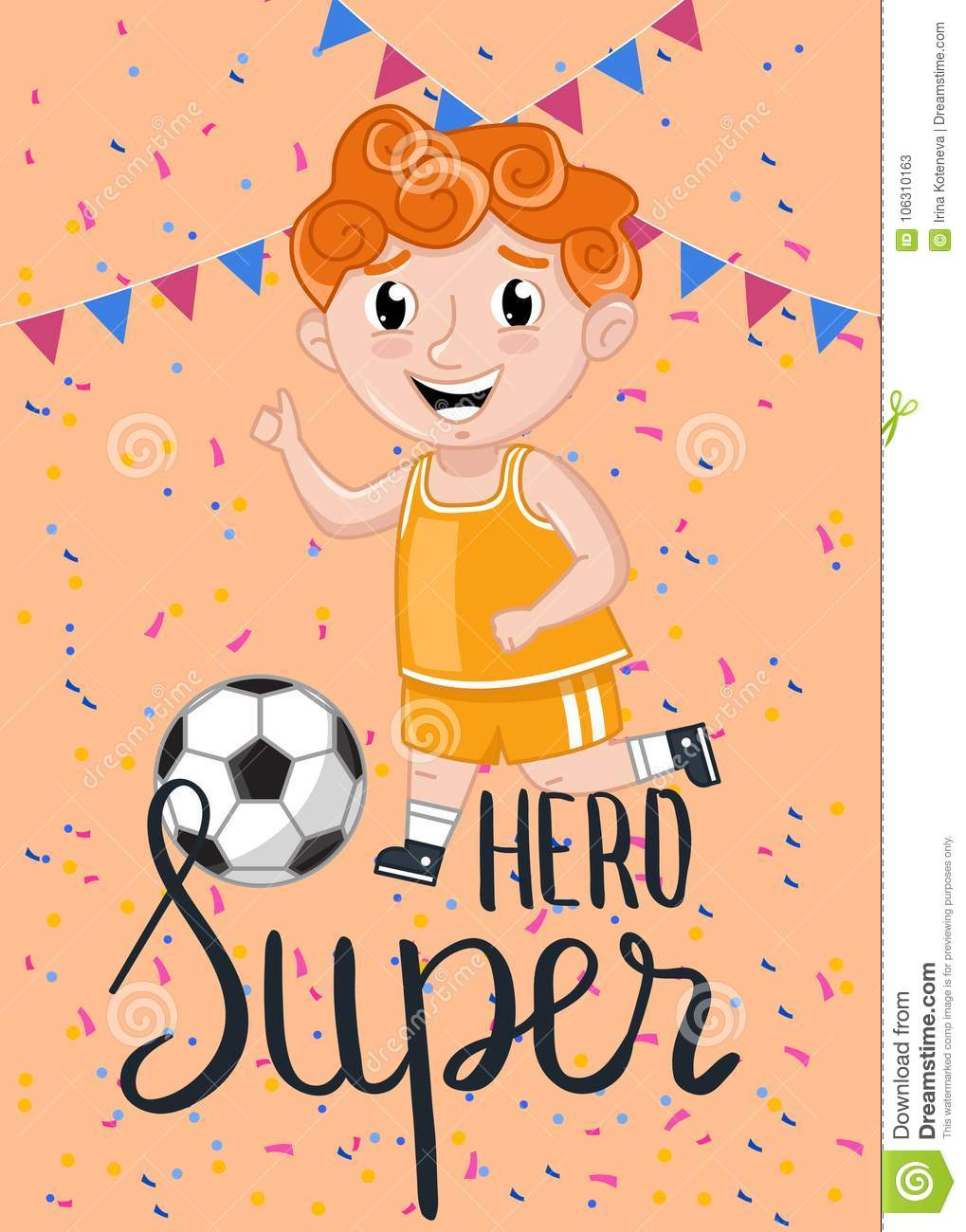 Super Hero Kids Card With Little Boy In Sport Uniform Playing In Soccer.  Cute Greeting Card, Birthday Congratulation, Event Invitation.