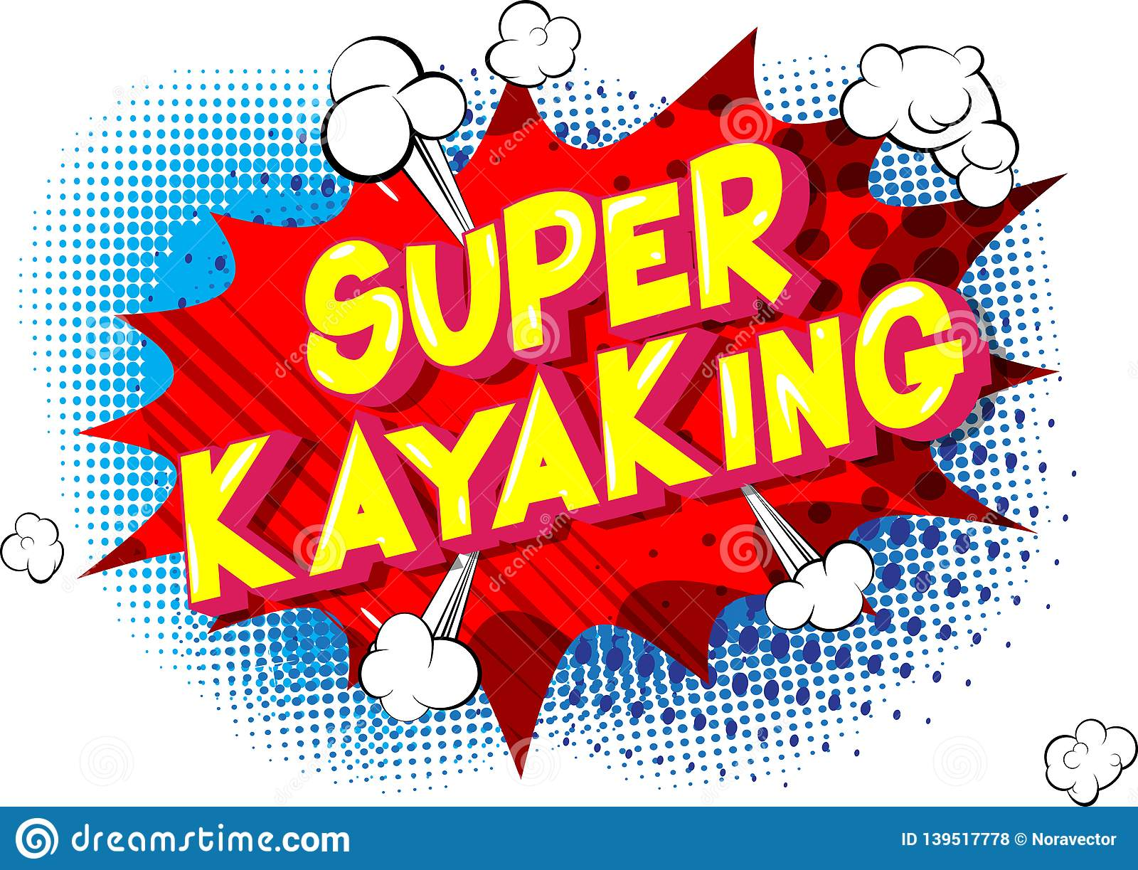 Super Kayaking - Comic book style words.