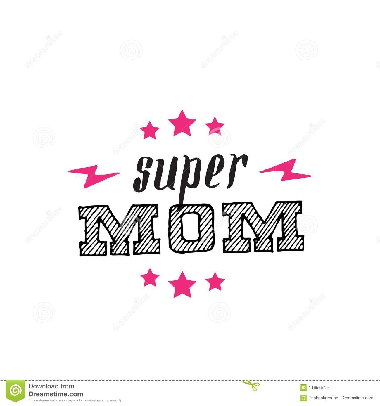 Super Mom Sign Or T-shirt Print  Mother Is My Superhero