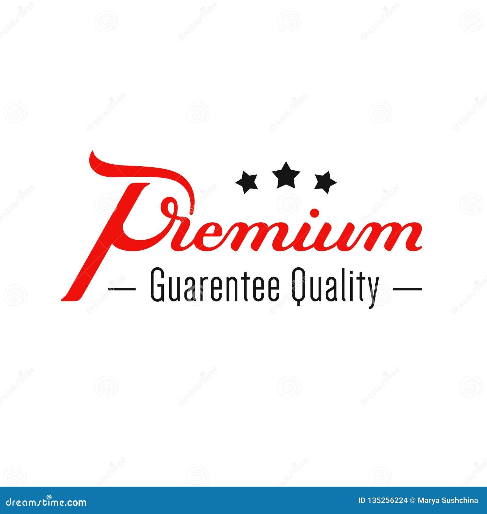 Superior Garantía de calidad Mano escrita poniendo letras al logotipo Etiqueta moderna, insignia emblema calligraphy Aislado en b