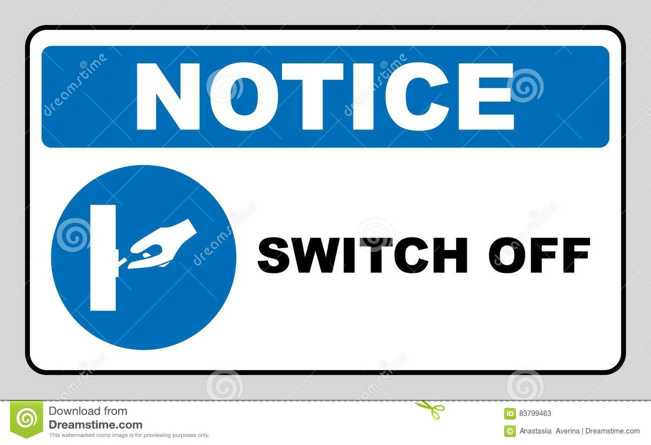 Switch off after use sign.
