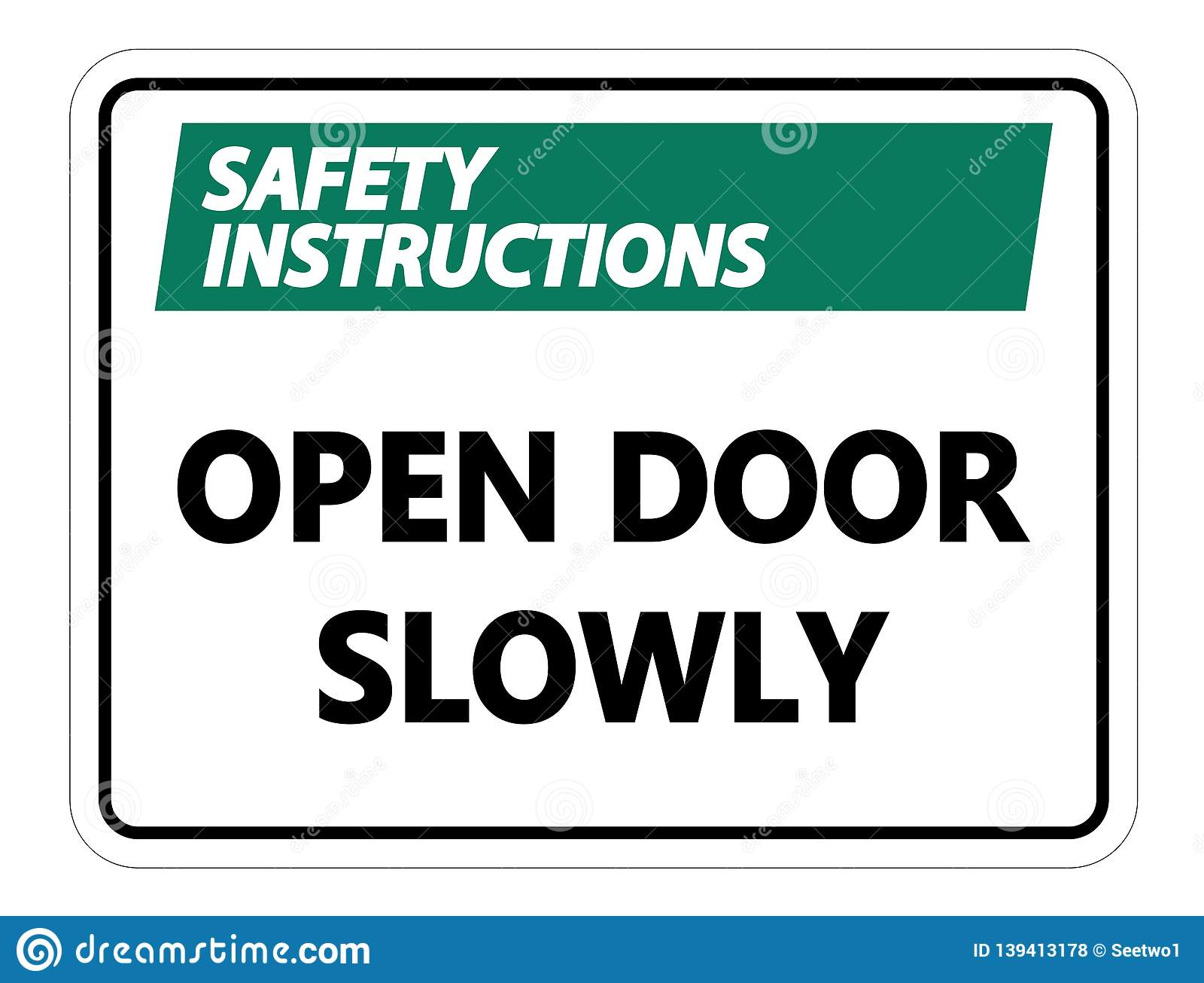 symbol Safety instructions Open Door Slowly Wall Sign on white background