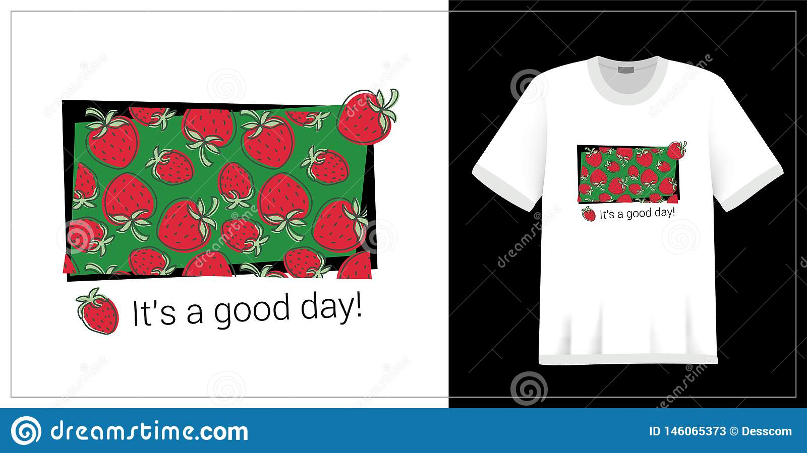T-shirt print. Strawberry pattern. It`s a good day. Summer design. Vector sketch. Hand drawn fresh berry. Doodle red and green