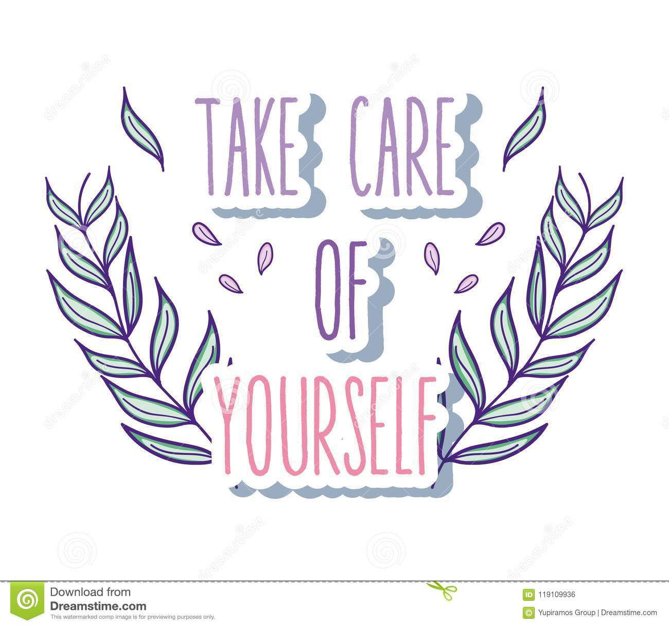 Take Care Of Yourself Quote Stock Vector Illustration Of Decor