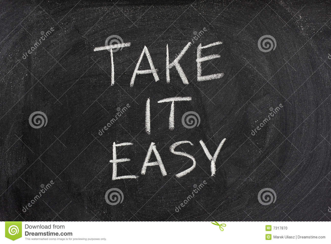 take it easy phrase on blackboard stock photo image 7317870. Black Bedroom Furniture Sets. Home Design Ideas