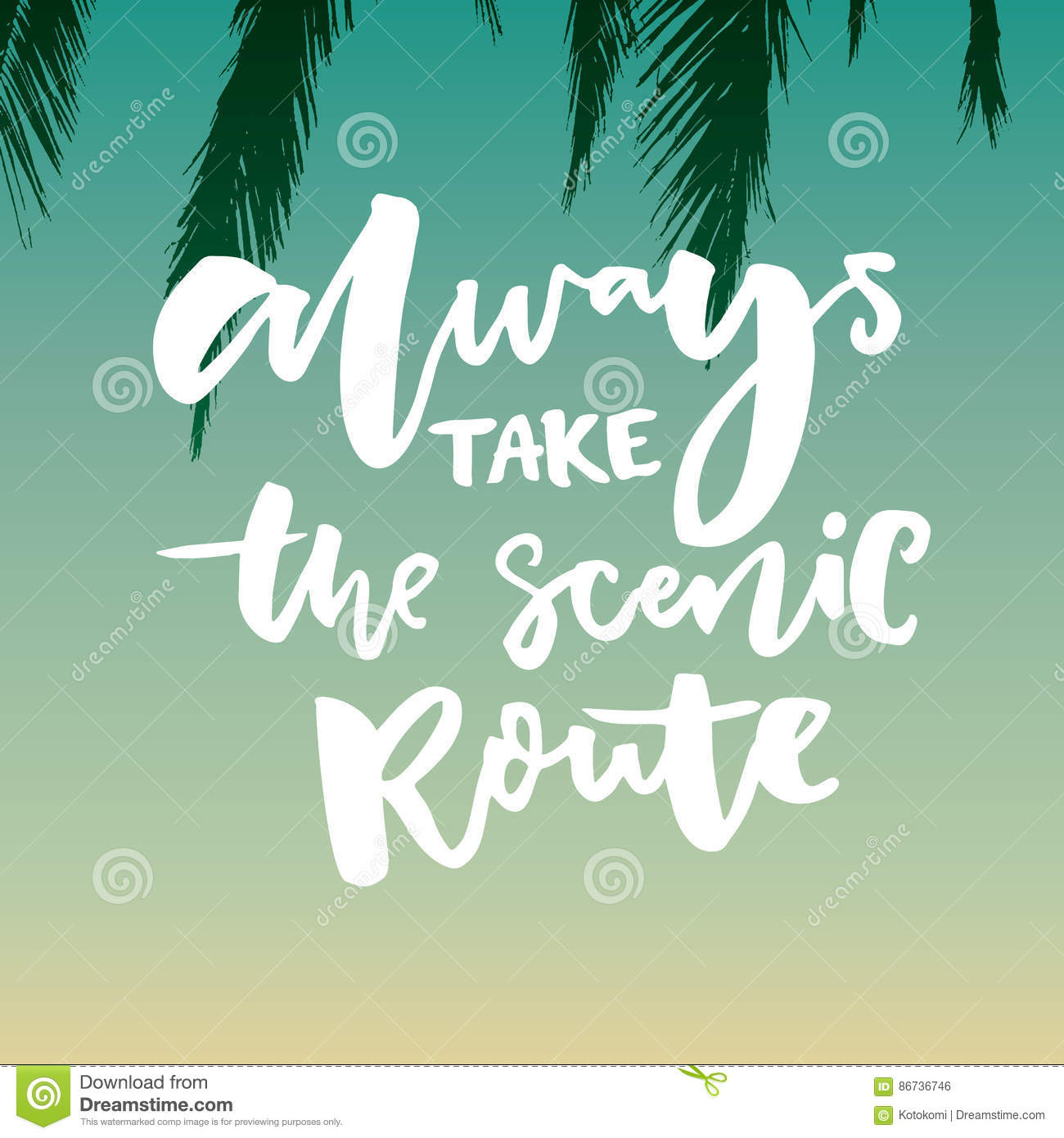 Scenic quotes daily inspirational quotations and sayings on - Gradient Inspirational Lettering Life Quote Route Saying Scenic