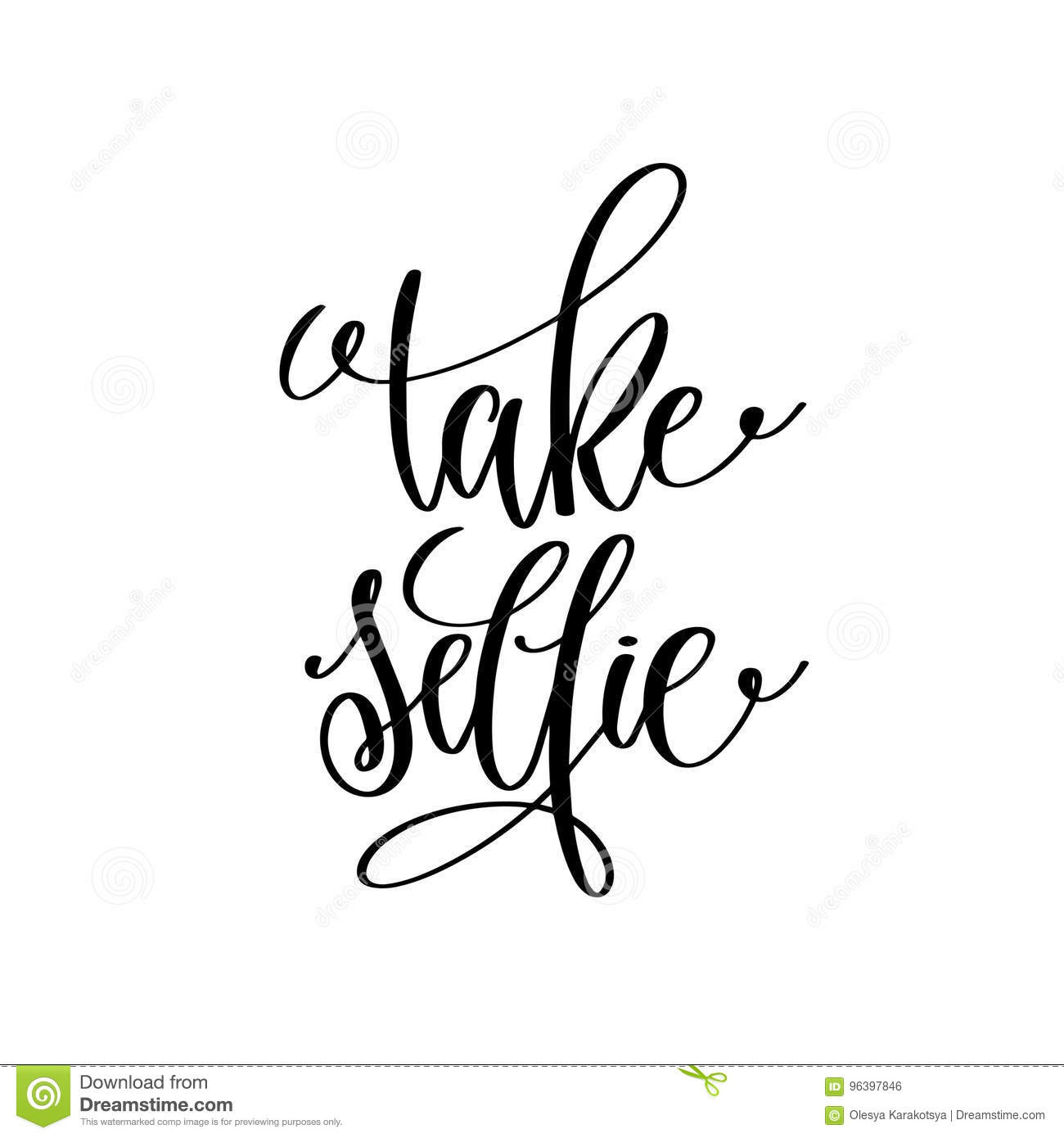 Take Selfie Black And White Handwritten Lettering Quote Stock Vector