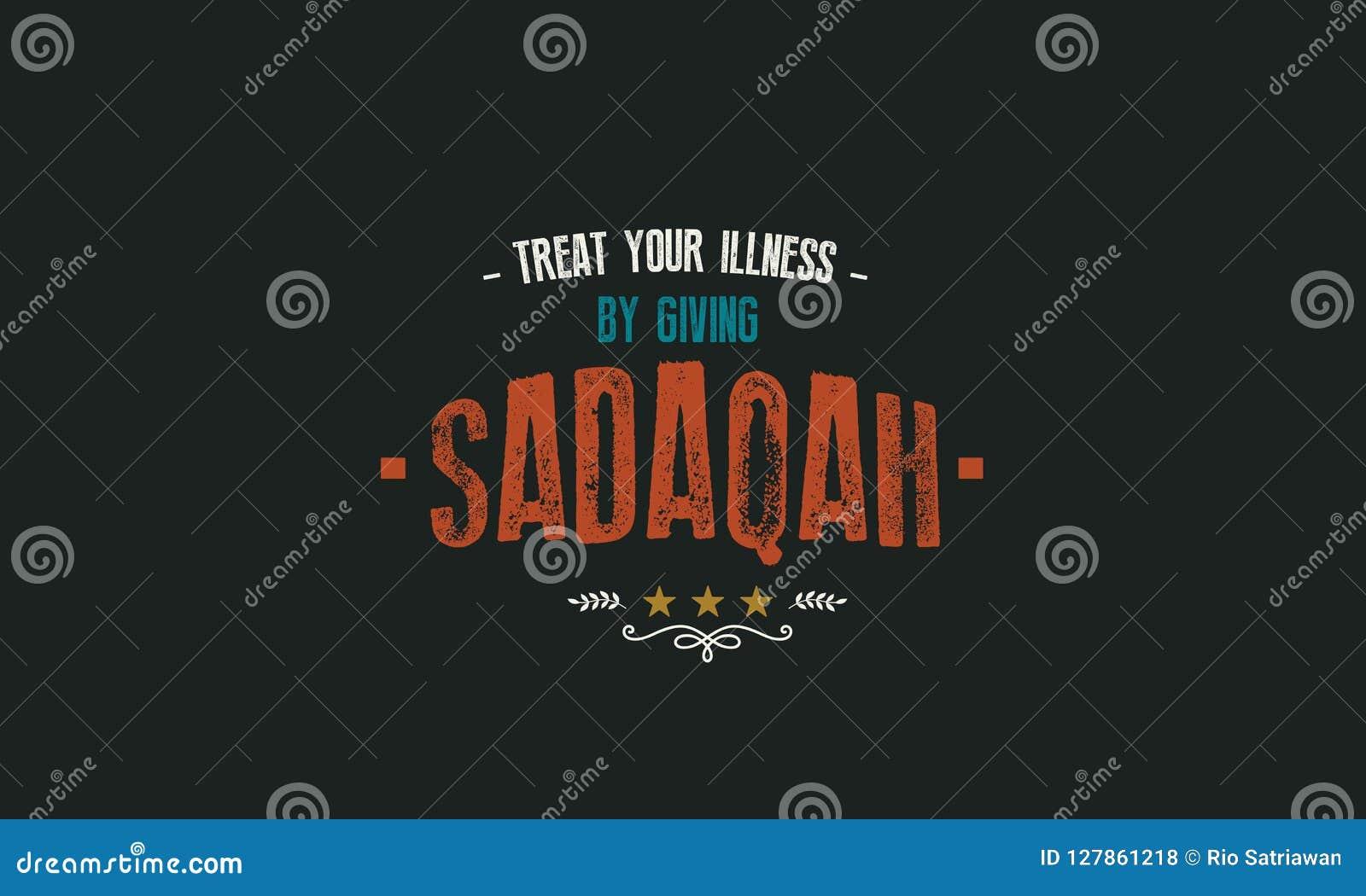 Taktuje twój chorobę dawać sadaqah