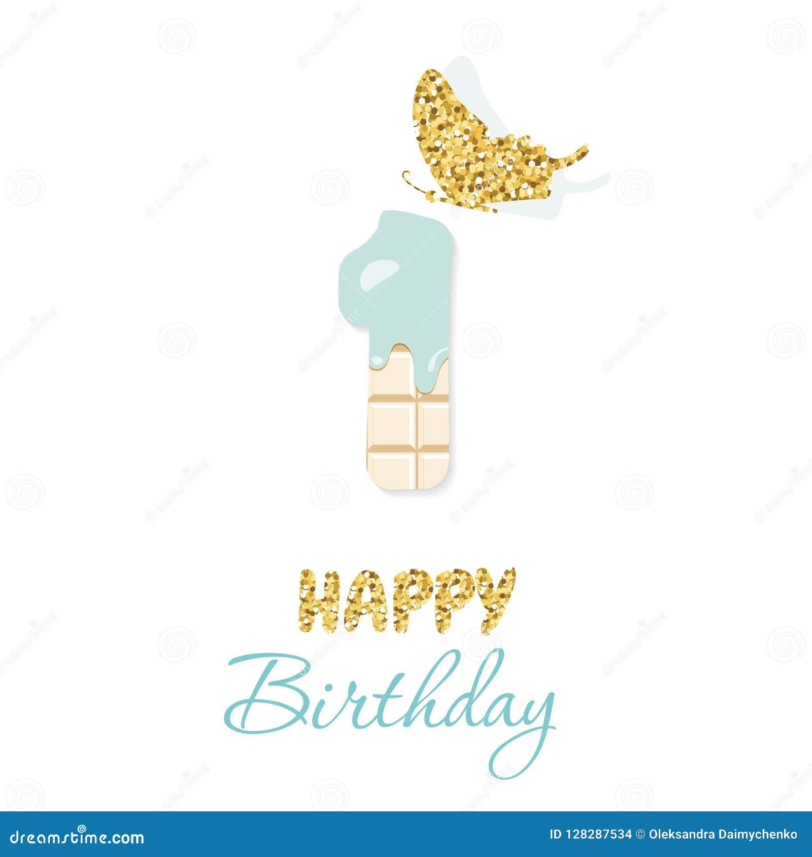 Tarjeta de felicitación del feliz cumpleaños con el chocolate número 1 y la mariposa del brillo Un aniversario del bebé del año D