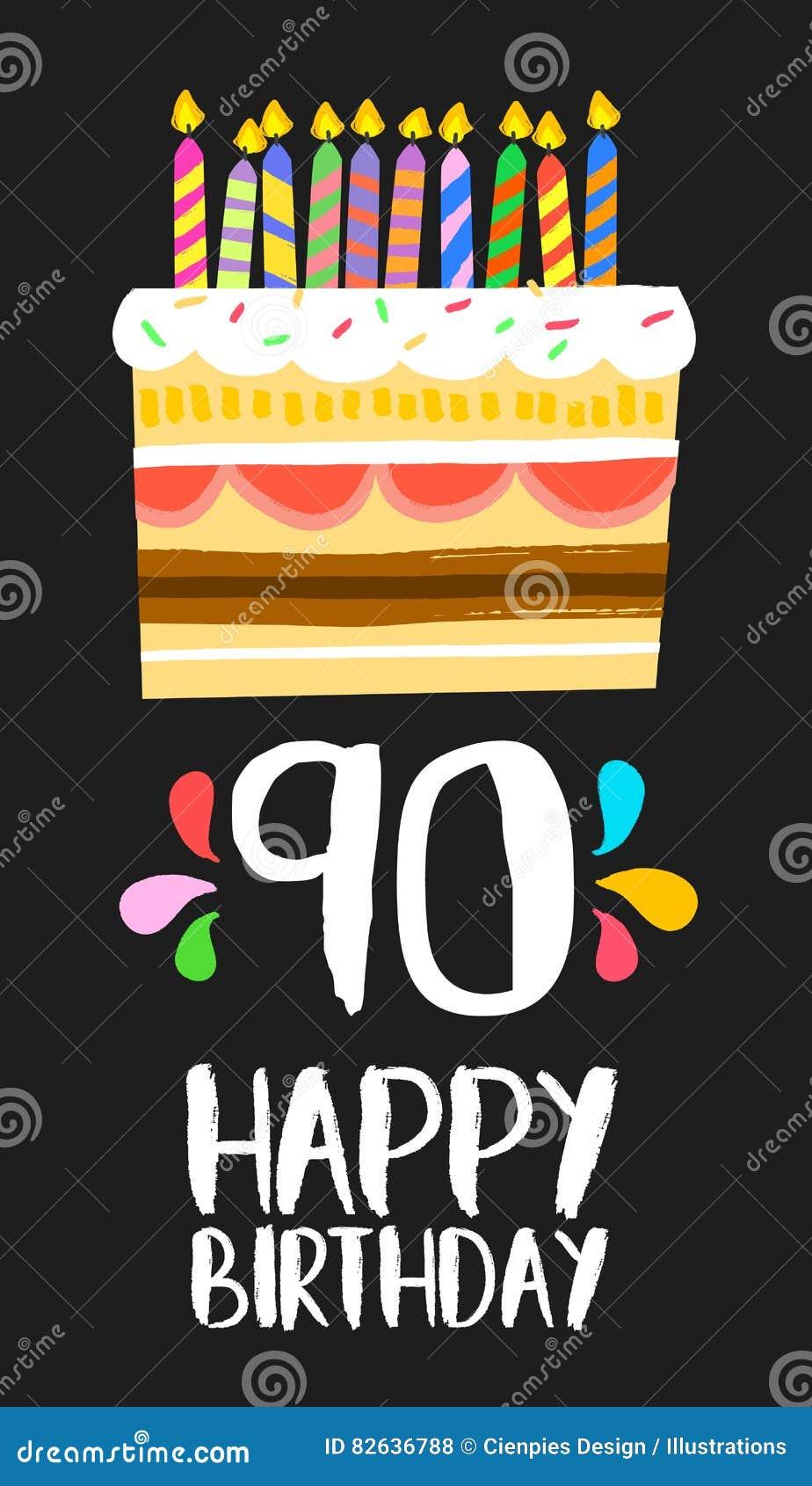 Tarjeta De La Torta Del Feliz Cumpleaños Para 90 Noventa
