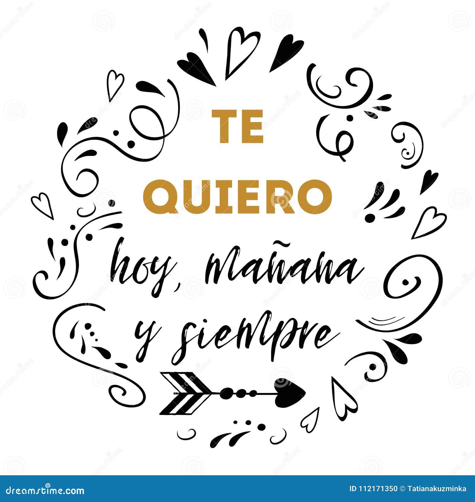 Te amo hoy, mañana y para siempre texto español, diseño del vector para el día de tarjetas del día de San Valentín del St, fecha,