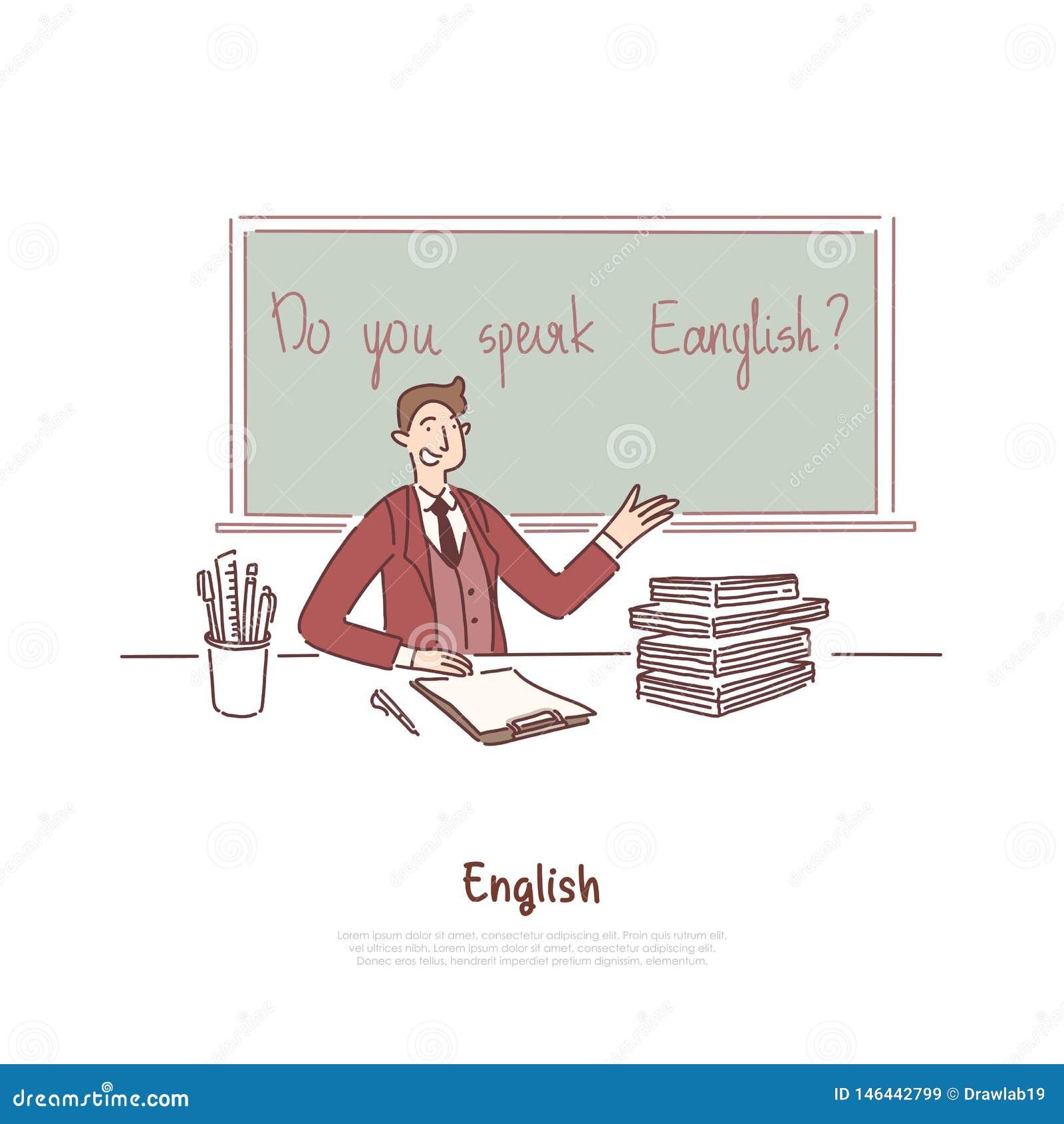 Teacher Asking Question, Do You Speak English, Foreign Job ...
