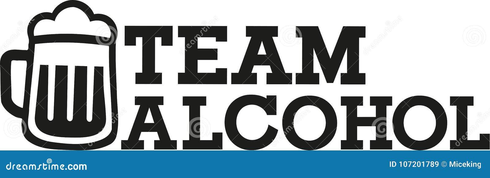 Team Alcohol-Slogan