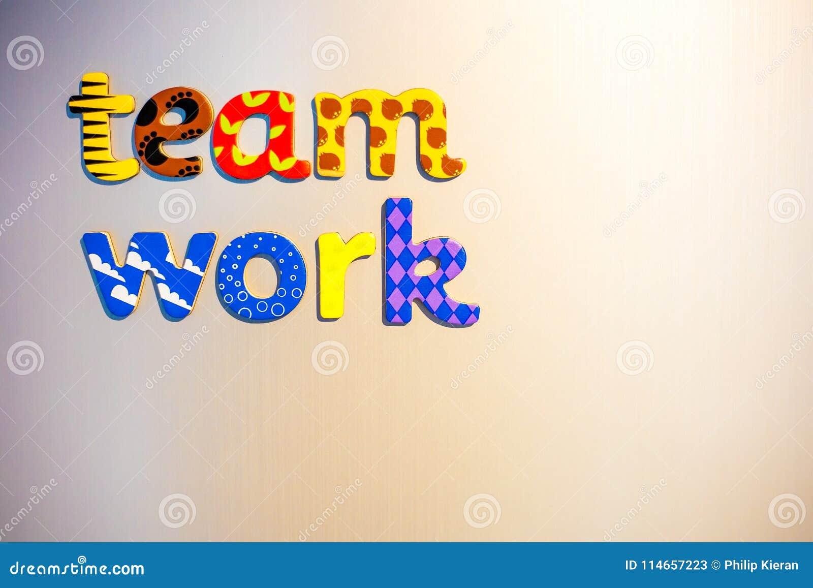 team work written in colourful fridge magnet letters