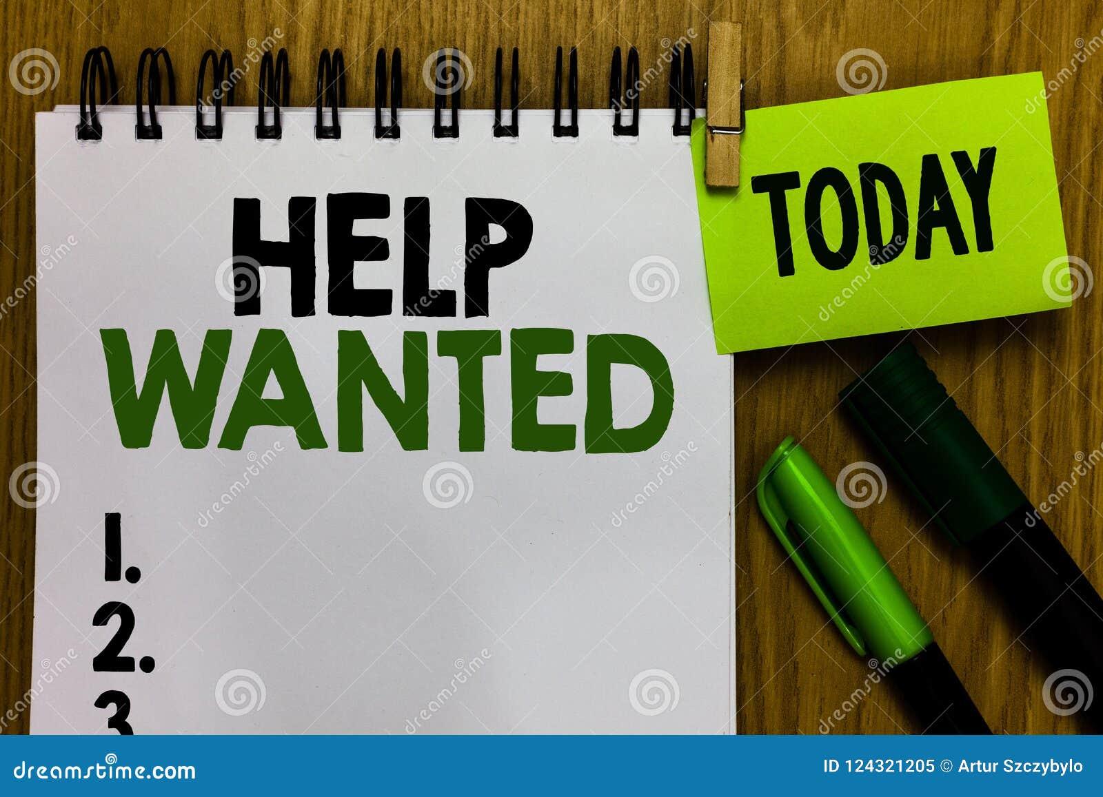 Teksta znaka seansu pomoc Chcieć Konceptualna fotografii reklama umieszczająca w gazecie pracodawcami szuka pracownika notatnika