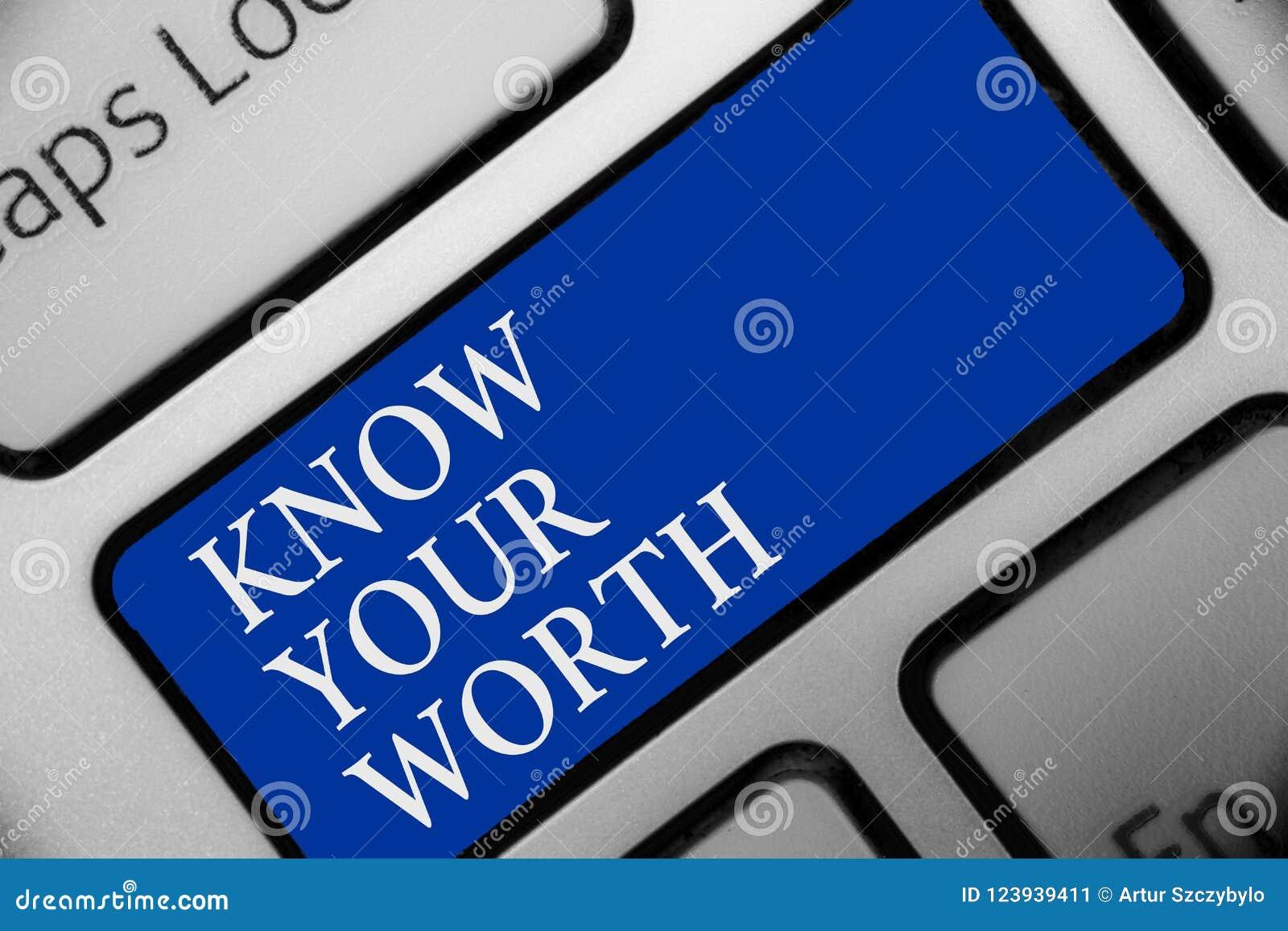 Tekstteken het tonen kent Uw Waarde De conceptuele foto zich bewust is van persoonlijke waarde Verdiende van het de voordelentoet