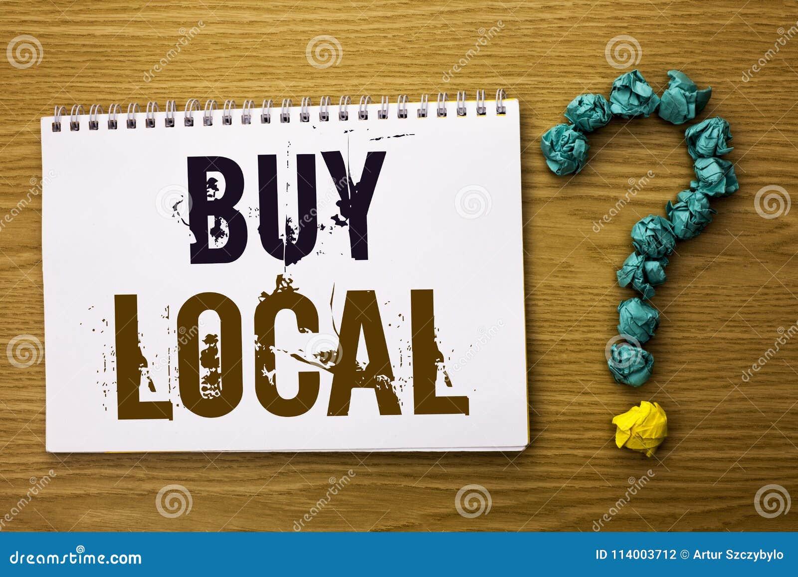 Tekstteken het tonen koopt Lokaal De conceptuele die foto het Kopen Aankoop winkelt plaatselijk de Detailhandelaars van Buylocal