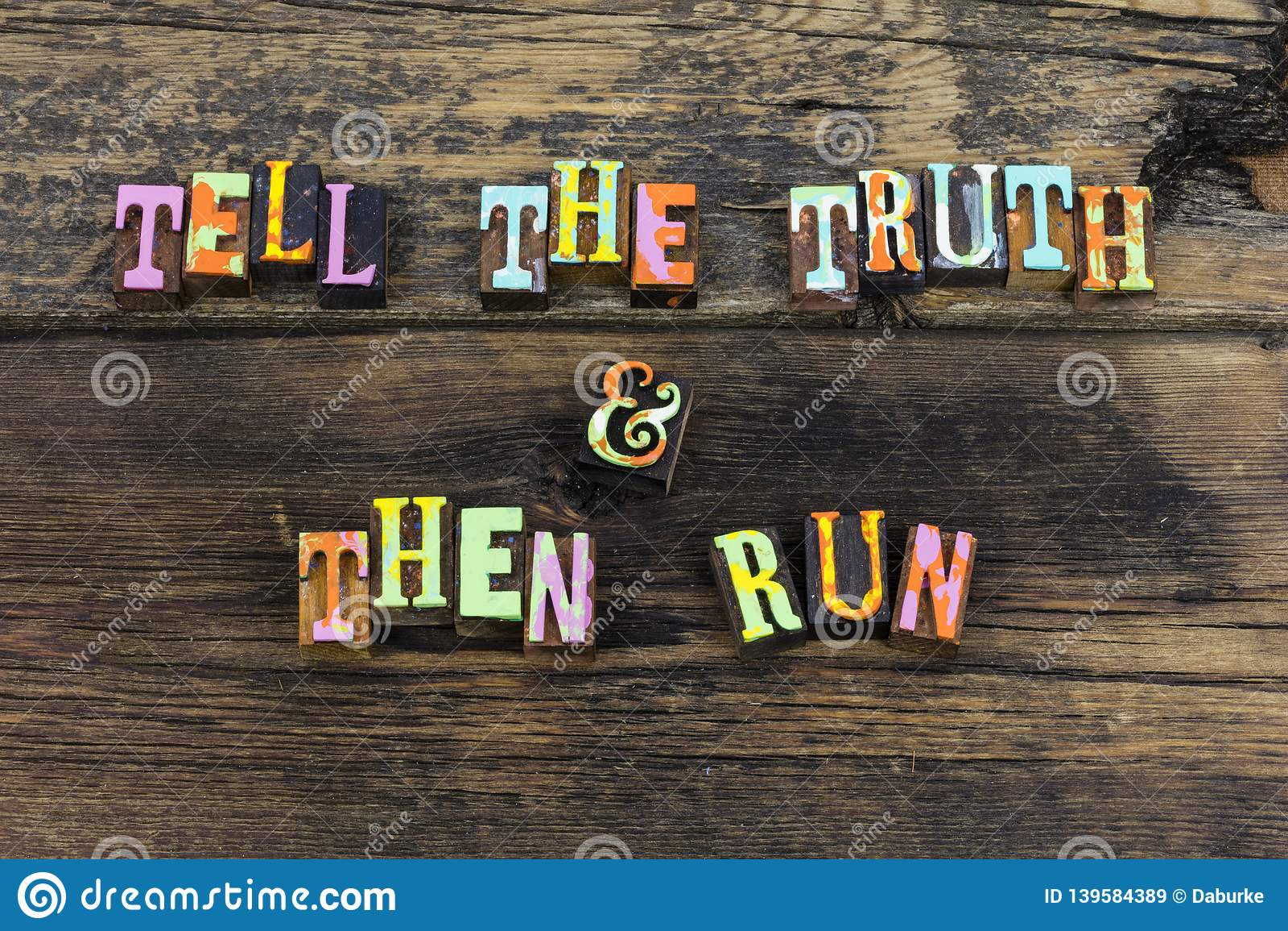 Tell truth run honesty respect integrity letterpress