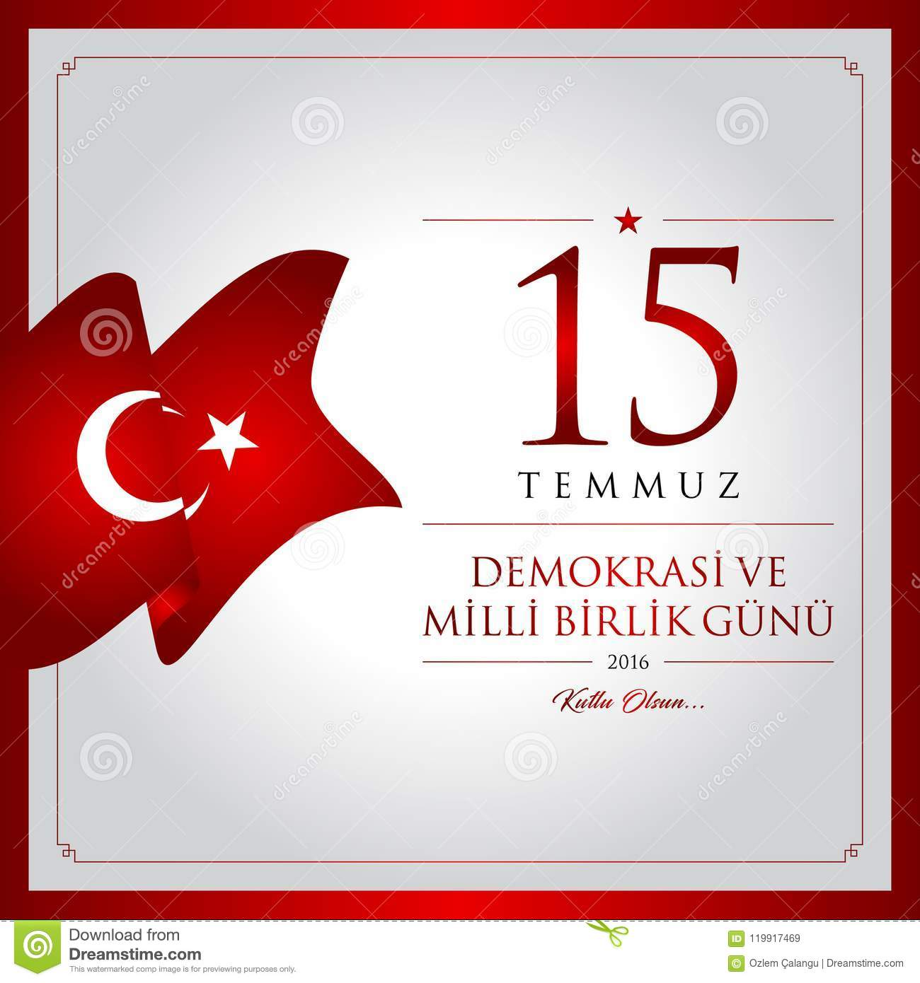15 July Happy Holidays Democracy Republic Of Turkey Celebration