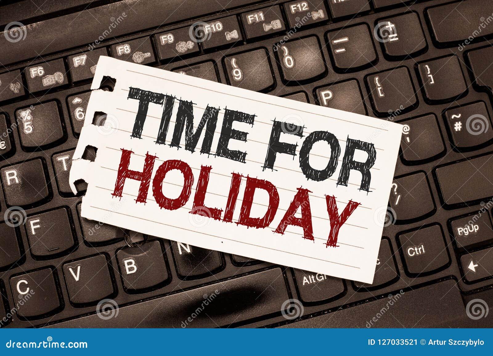 Tempo do texto da escrita da palavra para o feriado Conceito do negócio para dizer a alguém esse este momento para a praia de des