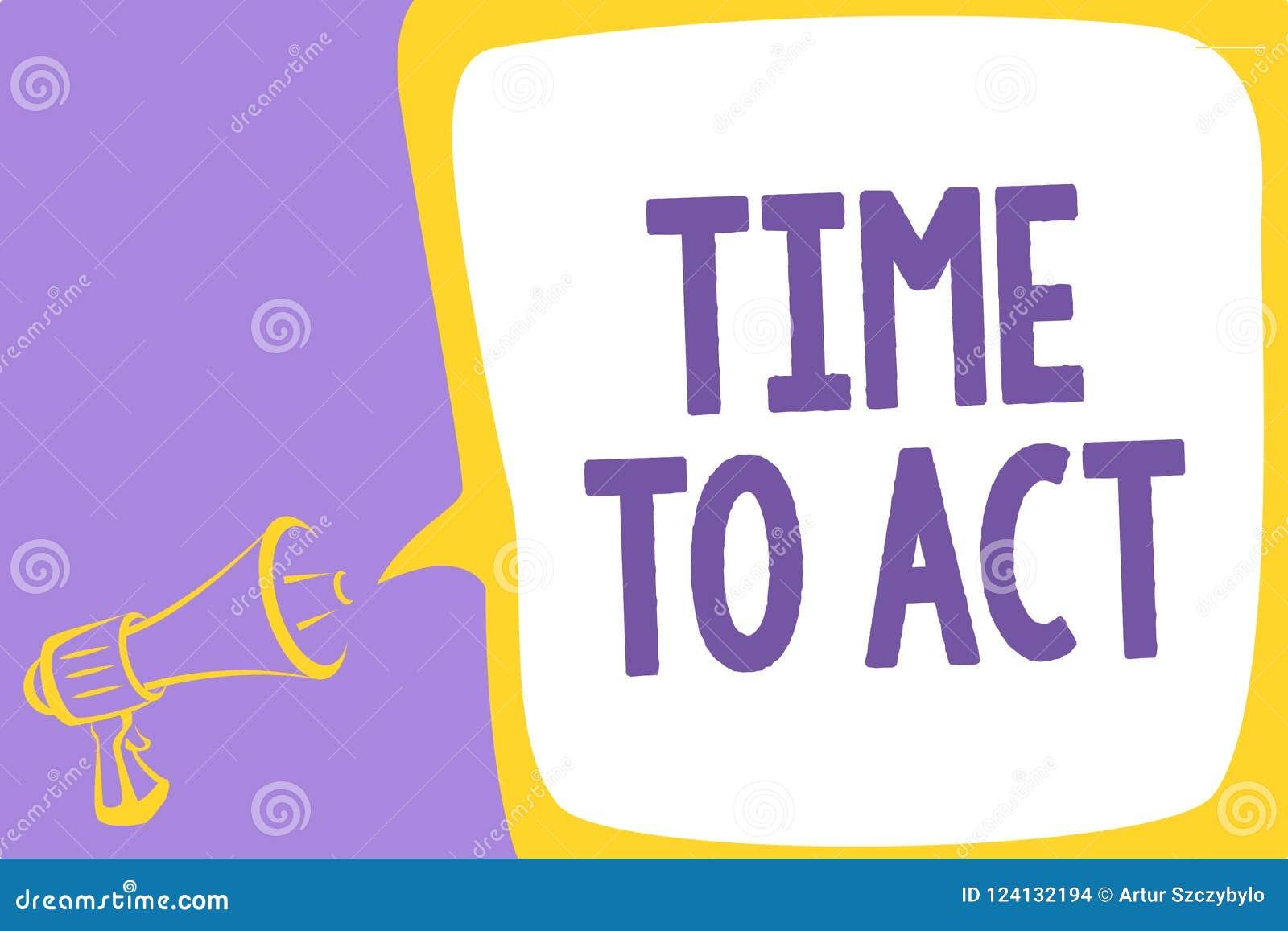 Temps des textes d écriture de Word d agir Le concept d affaires pour le font maintenant réponse immédiatement quelque chose le b