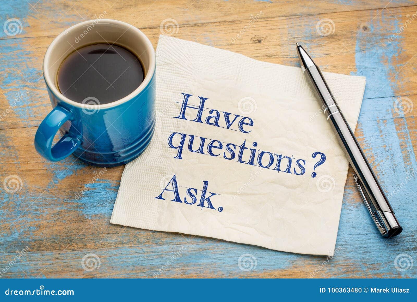 Tenha perguntas? Peça