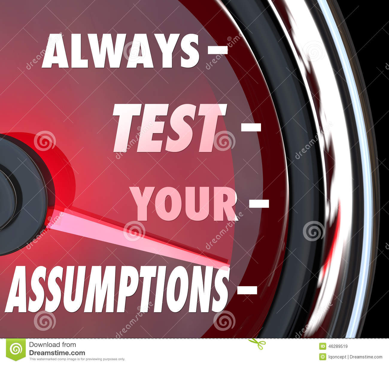 Premise Indicator Words: Always Test Your Assumptions Speedometer Gauge Measure