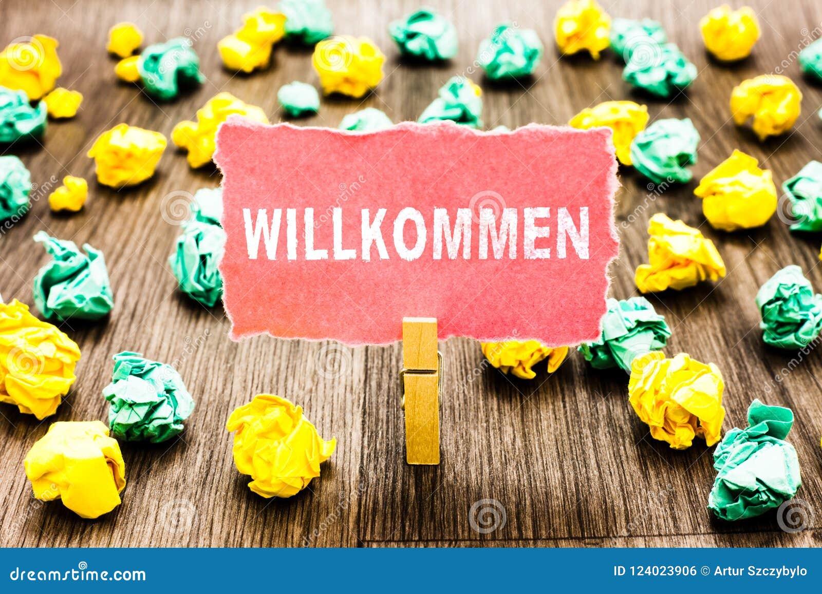 Testo Willkommen di scrittura di parola Concetto di affari per l evento d accoglienza della gente o la vostra casa qualcosa a que