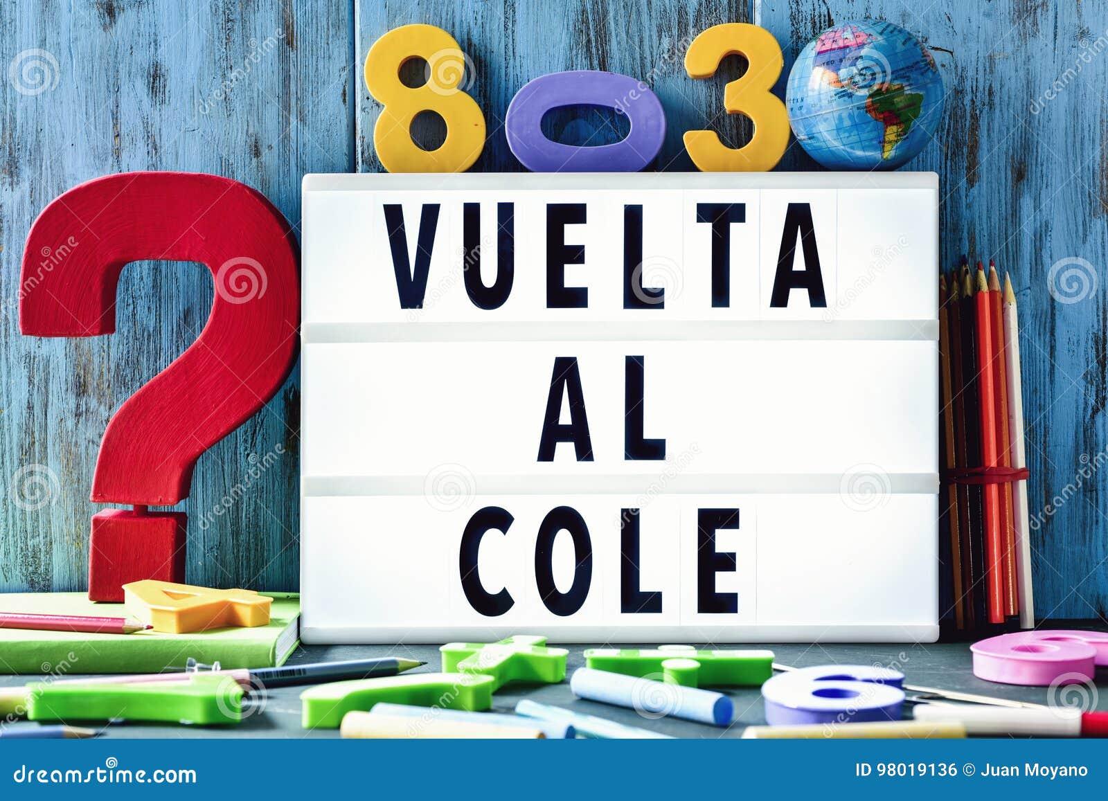 Text o cole do al do vuelta, de volta à escola no espanhol