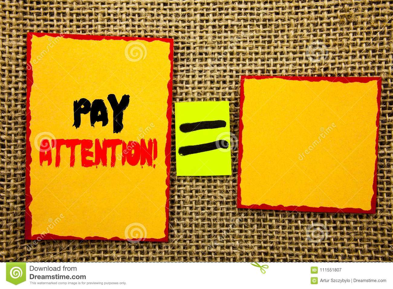 Text showing Pay Attention. Business photo showcasing Be Careful Beware Mindful Alarm written on Sticky note Paper Equation For Yo