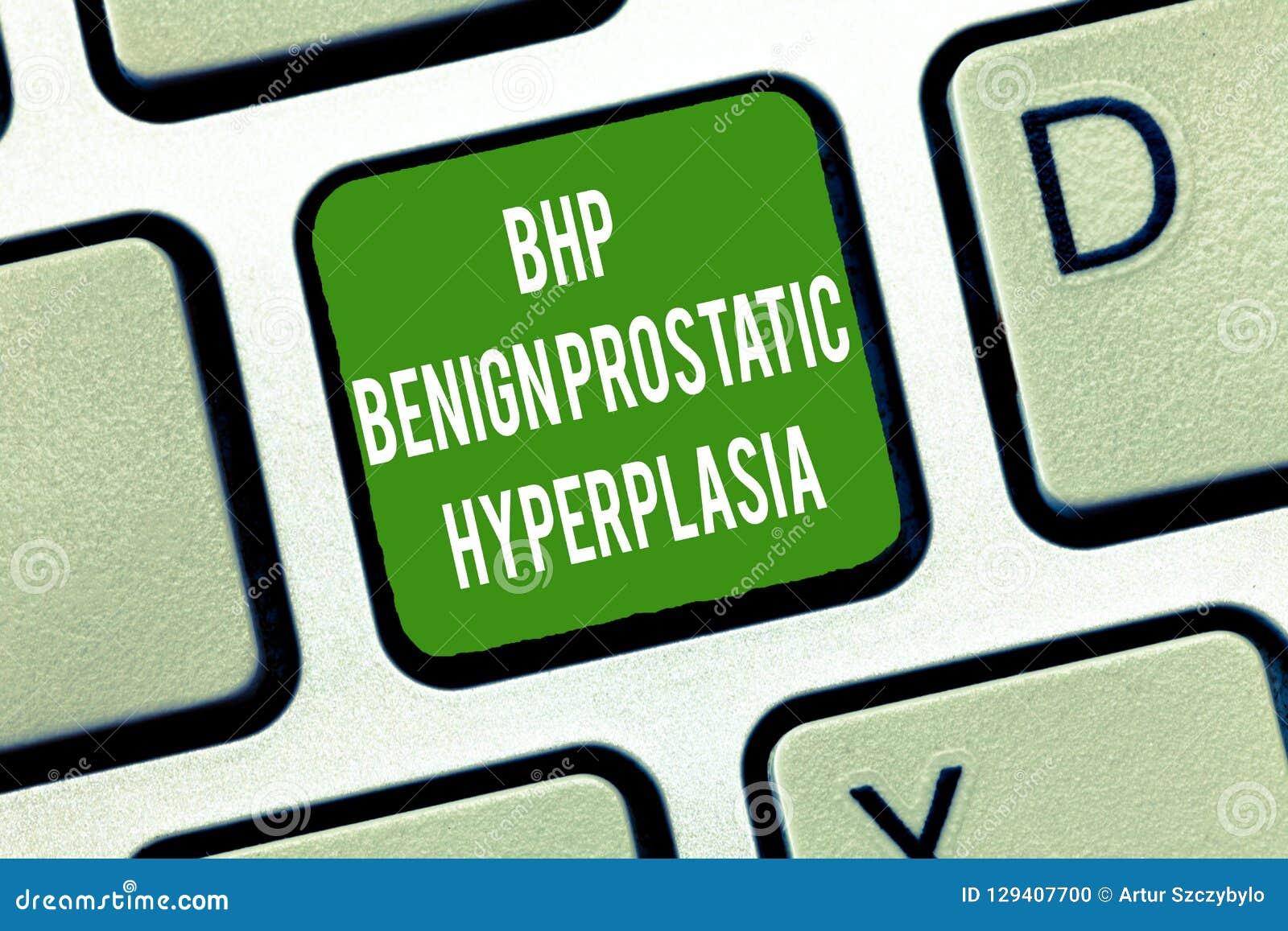 Text sign showing Bhp Benign Prostatic Hyperplasia. Conceptual photo Noncancerous prostate gland enlargement