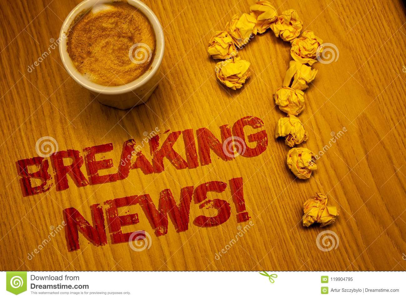 Text sign showing Breaking News Motivational Call. Conceptual photo Updated press report Latest information Words written Desk Cof