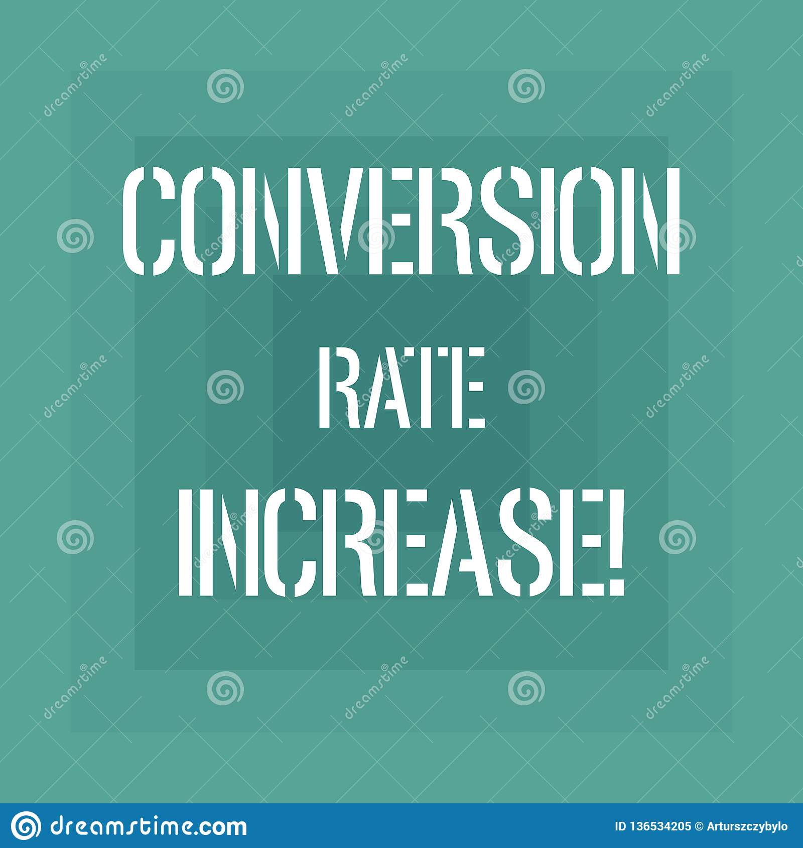 Text sign showing Conversion Rate Increase. Conceptual photo Percentage of users who take a desired action Geometrical Shape