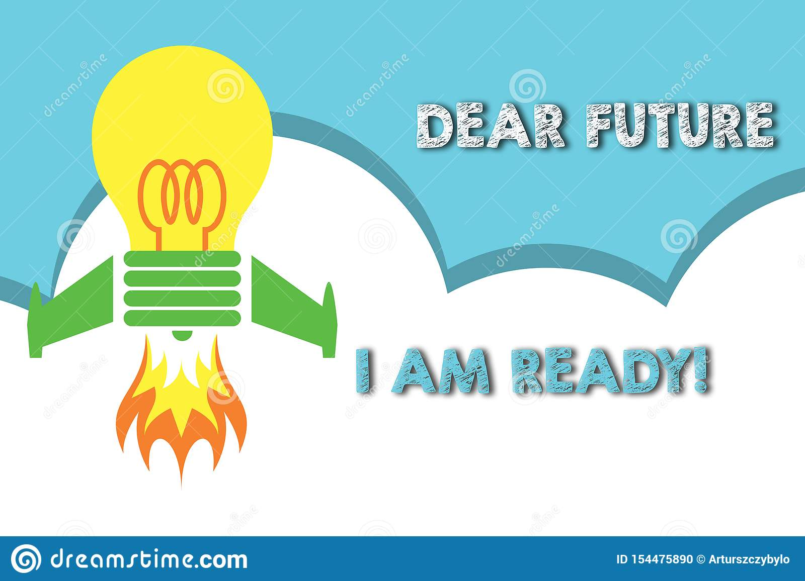 Text sign showing Dear Future I Am Ready. Conceptual photo suitable state for action or situation being fully prepared