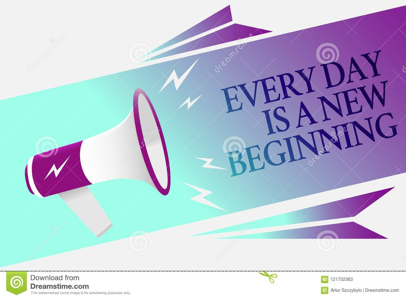 Text sign showing Every Day Is A New Beginning. Conceptual photo you have a chance to dream work live better Megaphone loudspeaker