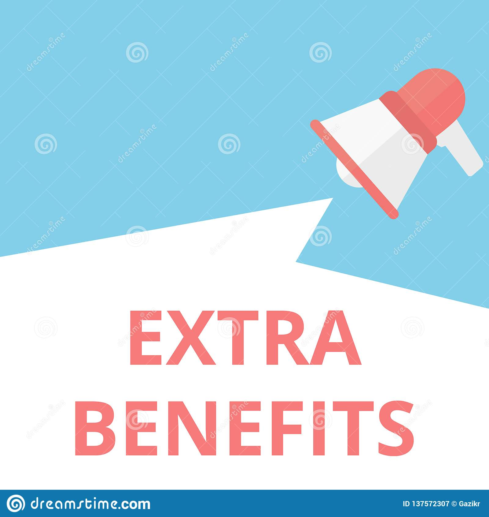 Text sign showing Extra Benefits