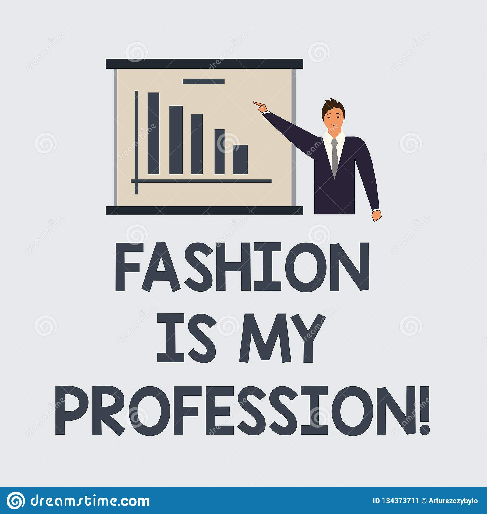 Text Sign Showing Fashion Is My Profession Conceptual Photo Fashionist Professional Clothes Designer Outfit Man In Stock Illustration Illustration Of Attractive Customer 134373711
