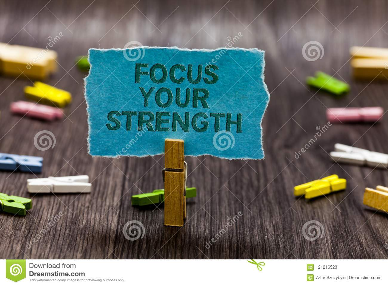 Text sign showing Focus Your Strength Conceptual