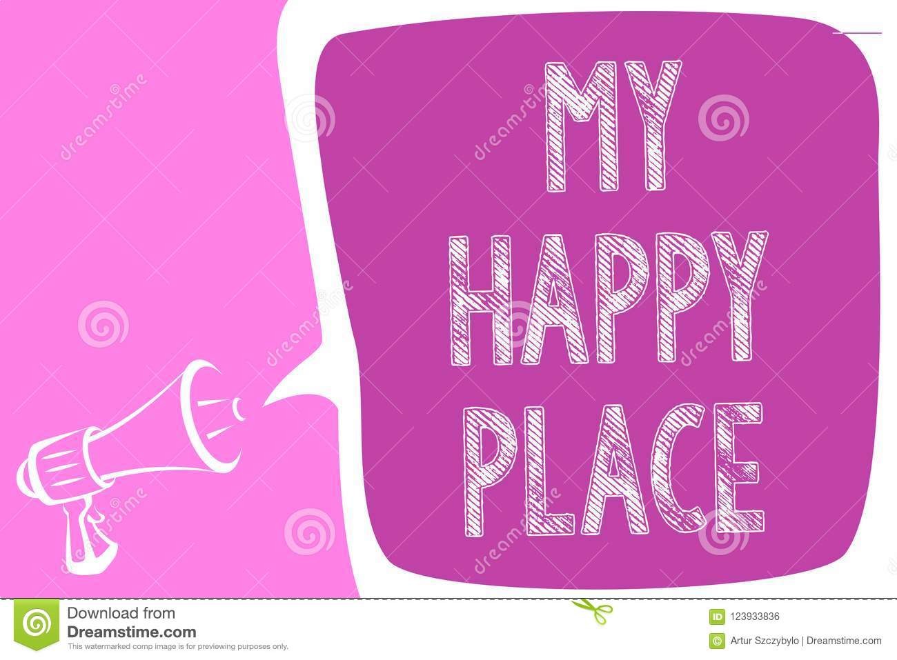 Text sign showing My Happy Place. Conceptual photo Space where you feel comfortable happy relaxed inspired Megaphone loudspeaker s
