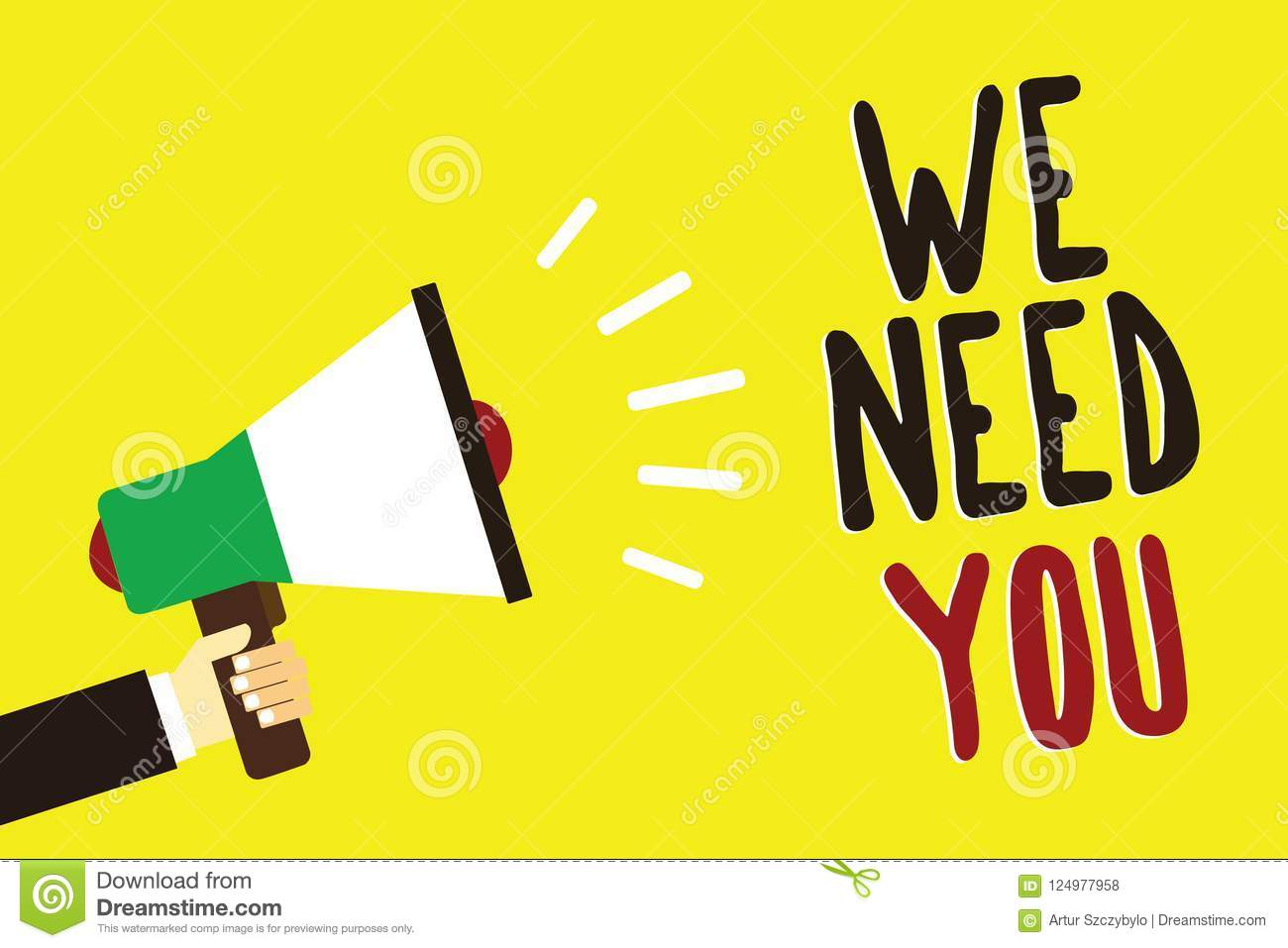 Text sign showing We Need You. Conceptual photo Employee Help Need Workers Recruitment Headhunting Employment Man holding megaphon