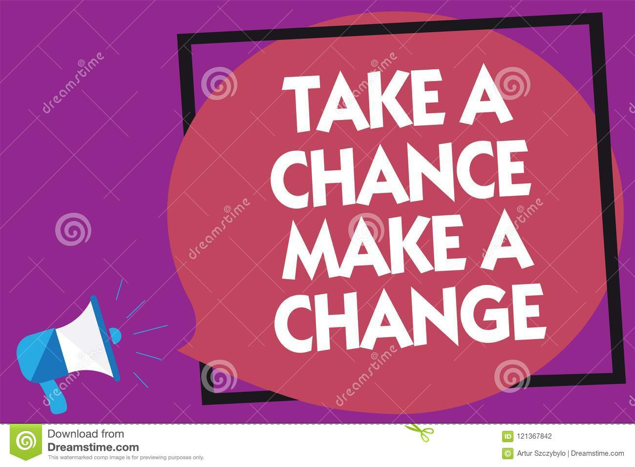 Text sign showing Take A Chance Make A Change. Conceptual photo dont lose opportunity to reach bigger things Megaphone loudspeaker