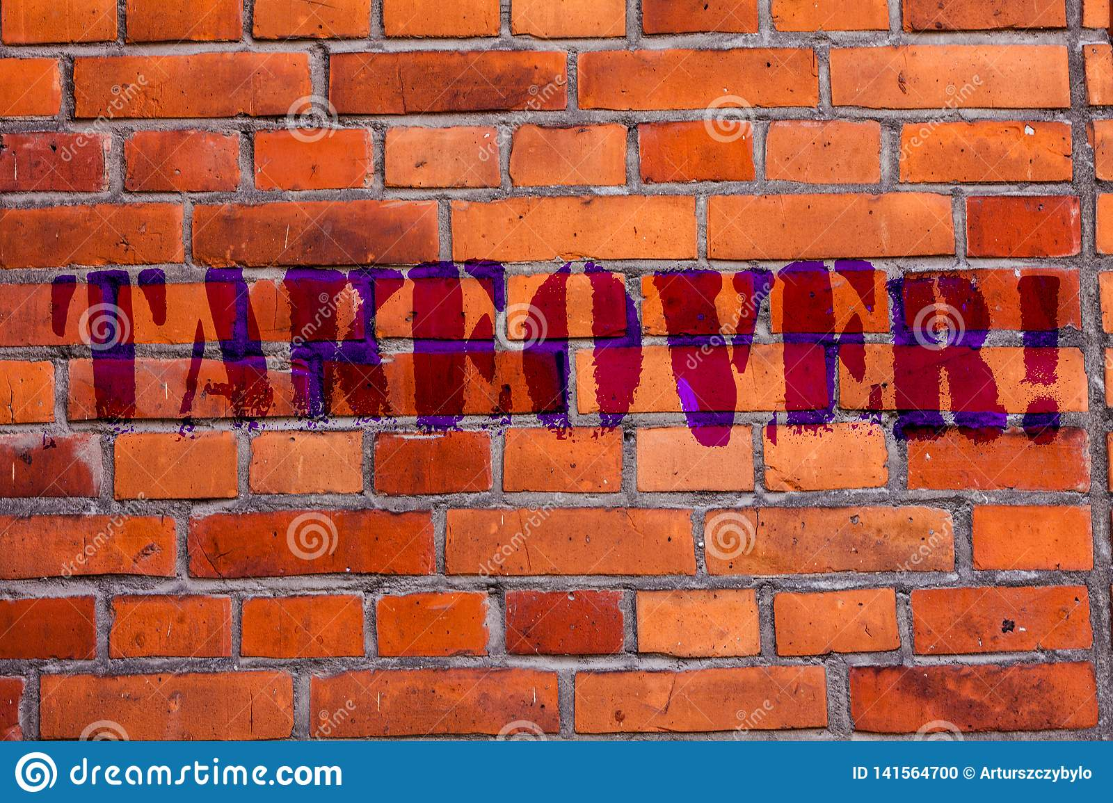 Text sign showing Takeover. Conceptual photo Assuming control of something Corporate purchase strategy Brick Wall art