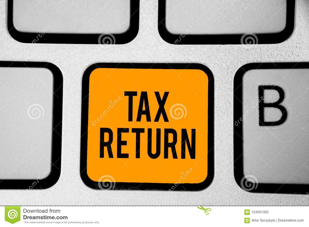 Text sign showing Tax Return. Conceptual photo which taxpayer makes annual statement of income circumstances Keyboard orange key I