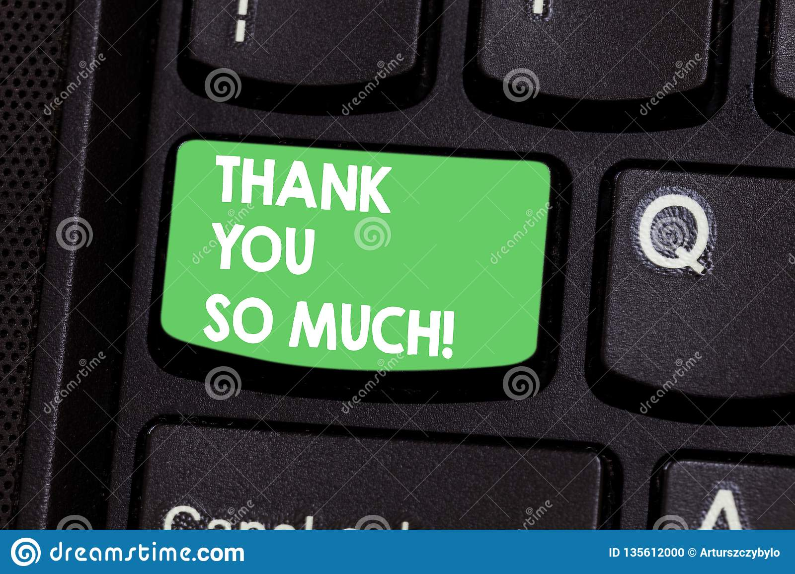 Text sign showing Thank You So Much. Conceptual photo Expression of Gratitude Greetings of Appreciation Keyboard key