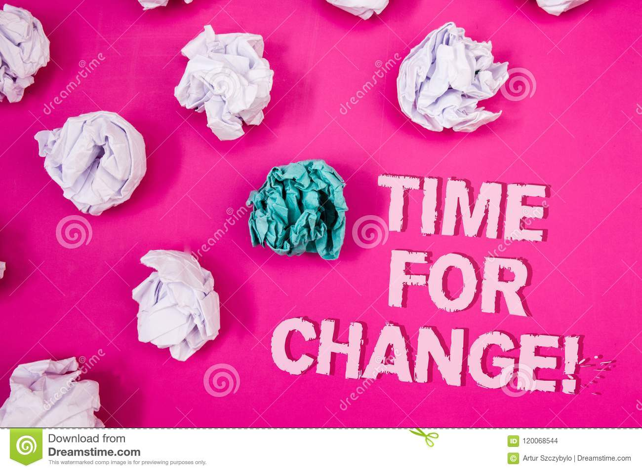 Text sign showing Time For Change Motivational Call. Conceptual photo Transition Grow Improve Transform Develop Text Words pink ba